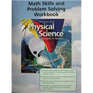 Physical Science : Math Skills and Problem Solving Workbook 9780131258891N