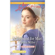 A Husband for Mari by Miller, Emma, 9780373818891