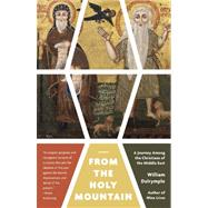 From the Holy Mountain 9780307948892U