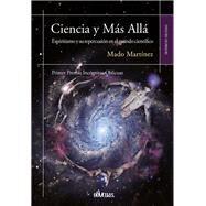 Ciencia y Más Allá by Martínez, Mado, 9788416118892