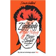 Ziggyology by Goddard, Simon, 9780091948894
