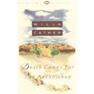 Death Comes for the Archbishop by Cather, Willa, 9780679728894