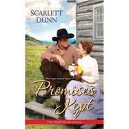Promises Kept by Dunn, Scarlett, 9781420138894