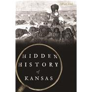 Hidden History of Kansas by Zink, Adrian, 9781625858894