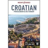 Insight Guide Croatian Phrasebook by Insight Guides, 9781780058894