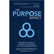 The Purpose Effect by Pontefract, Dan, 9781937498894