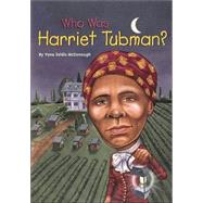 Who Was Harriet Tubman? by McDonough, Yona Zeldis, 9780448428895