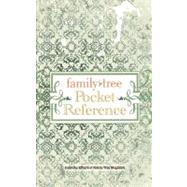 Family Tree Pocket Reference by Family Tree Magazine, 9781440308895