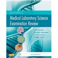 Elsevier's Medical Laboratory Science Examination Review by Graeter, Linda J., 9781455708895