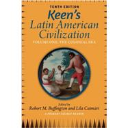 Keen's Latin American Civilization by Buffington, Robert M.; Caimari, Lila, 9780813348896