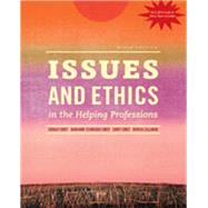 Bundle: Issues and Ethics in the Helping Professions with 2014 ACA Codes (with CourseMate Printed Access Card), 9th + Ethics in Action (with Workbook, DVD and CourseMate Printed Access Card), 3rd by Corey/Corey/Corey/Callanan, 9781305518896