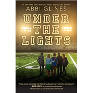 Under the Lights by Glines, Abbi, 9781481438896