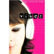 Vibes by Ryan, Amy Kathleen, 9780547248899