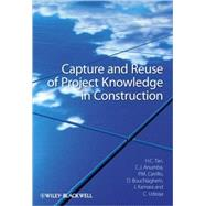 Capture and Reuse of Project Knowledge in Construction