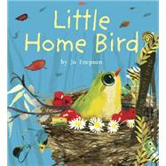 Little Home Bird by Empson, Jo, 9781846438899