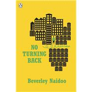 No Turning Back by Naidoo, Beverley, 9780141368900