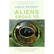 The Aliens Among Us by Anthony, Leslie, 9780300208900