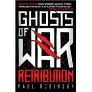 Ghosts of War by Robinson, Paul, 9781947848900