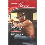 Cowboy Strong by Ireland, Kelli, 9780373798902