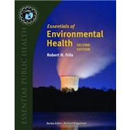 Essentials of Environmental Health by Friis, Robert H., Ph.D., 9780763778903