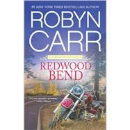 Redwood Bend by Carr, Robyn, 9780778318903