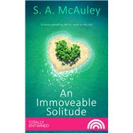 An Immoveable Solitude by Mcauley, S. A., 9781786518903