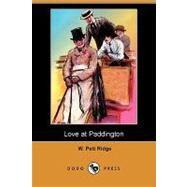 Love at Paddington by Ridge, W. Pett, 9781409928904