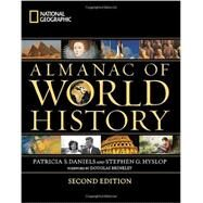 National Geographic Almanac of World History, 2nd Edition by DANIELS, PATRICIA S.HYSLOP, STEPHEN G., 9781426208904