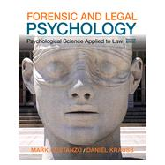 Forensic and Legal Psychology by Costanzo, Mark; Krauss, Daniel, 9781464138904