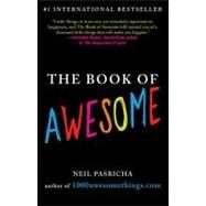 The Book of Awesome by Pasricha, Neil, 9780425238905