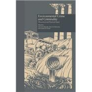 Environmental Crime and Criminality: Theoretical and Practical Issues by Edwards,Sally M., 9781138968905