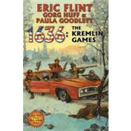 1636: The Kremlin Games by Flint, Eric, 9781451638905