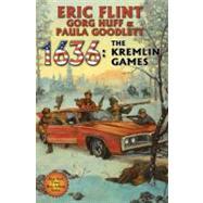 1636: The Kremlin Games by Flint, Eric, 9781451638905