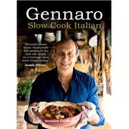 Gennaro Slow Cook Italian by Contaldo, Gennaro, 9781909108905