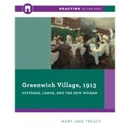 Greenwich Village, 1913 by Treacy, Mary Jane, 9780393938906