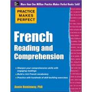 Practice Makes Perfect French Reading and Comprehension by Heminway, Annie, 9780071798907