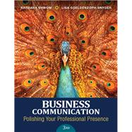 Business Communication Polishing Your Professional Presence Plus MyLab Business Communication with Pearson eText -- Access Card Package by Shwom, Barbara G.; Snyder, Lisa Gueldenzoph, 9780134088907