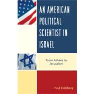 An American Political Scientist in Israel 9780739148907N