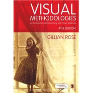Visual Methodologies by Rose, Gillian, 9781473948907