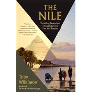 The Nile by Wilkinson, Toby, 9780804168908