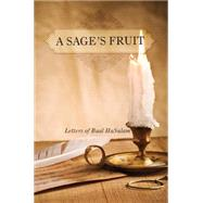 A Sage's Fruit: Letters of Baal Hasulam by Ashlag, Yehuda Leib Halevi, 9781897448908