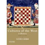 The Cultures of the West, Volume One: To 1750 A History by Backman, Clifford R., 9780195388909