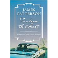 Two from the Heart by Patterson, James; Constantini, Frank, 9780316468909