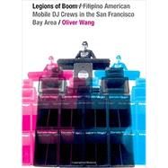 Legions of Boom by Wang, Oliver, 9780822358909