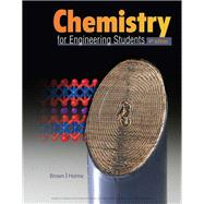 Chemistry for Engineering Students by Brown, Lawrence S.; Holme, Tom, 9781337398909