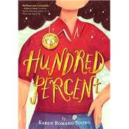 Hundred Percent by Young, Karen Romano, 9781452138909