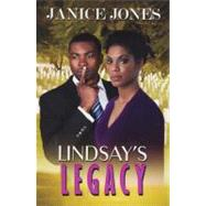Lindsay's Legacy by Jones, Janice, 9781601628909