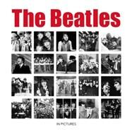 The Beatles: In Pictures by Ammonite Press; Mirrorpix, 9781907708909