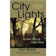 City Lights Stories About New York by Barry, Dan, 9780312538910