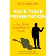 Rock Your Presentation by Barlow, Nigel, 9780349408910
